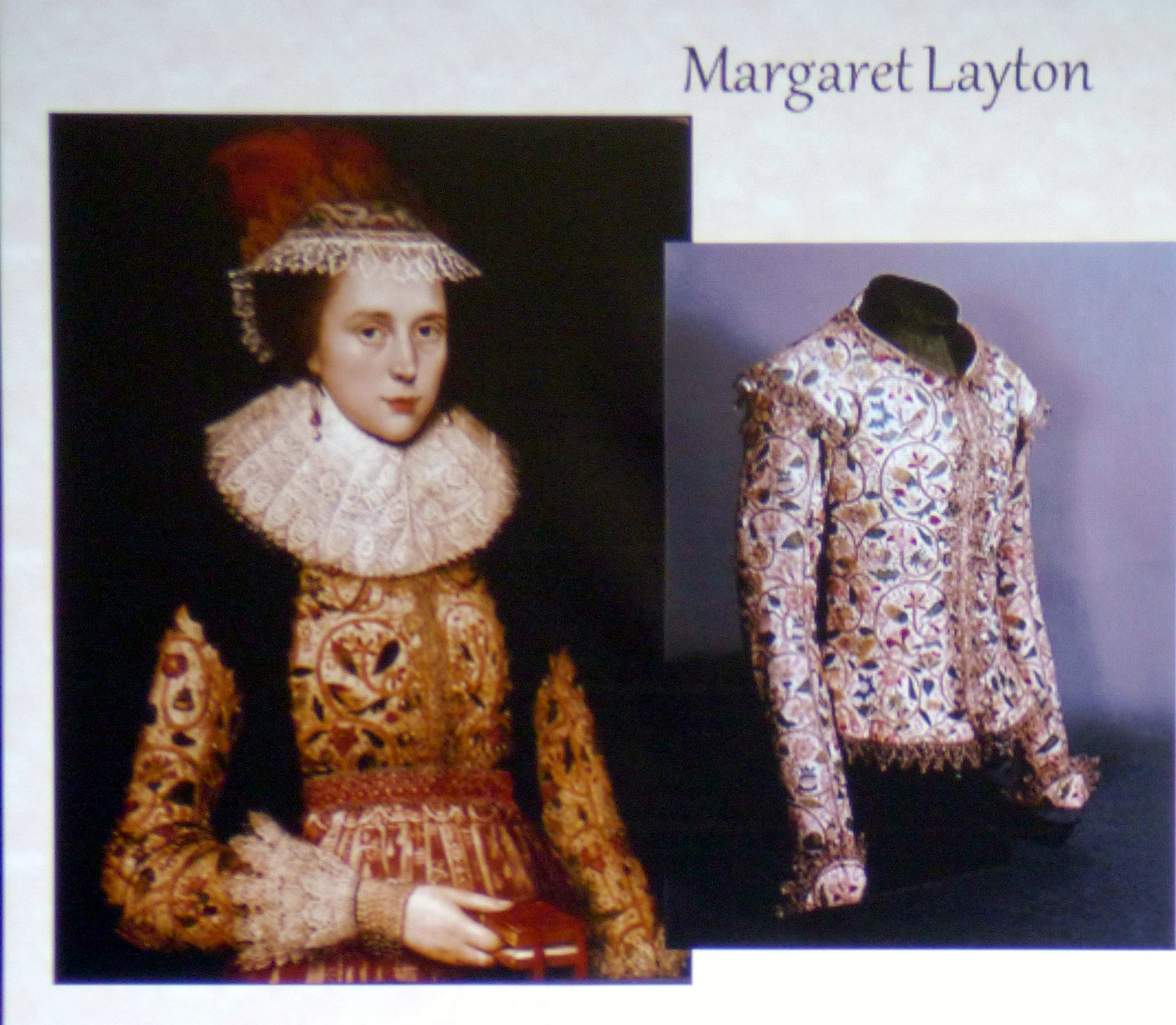 portrait of Margaret Layton, born in 1590 showing her embroidered jacket, Embroidery of a Jacobean Lady, Talk by Caroline Richardson, Jan 2019