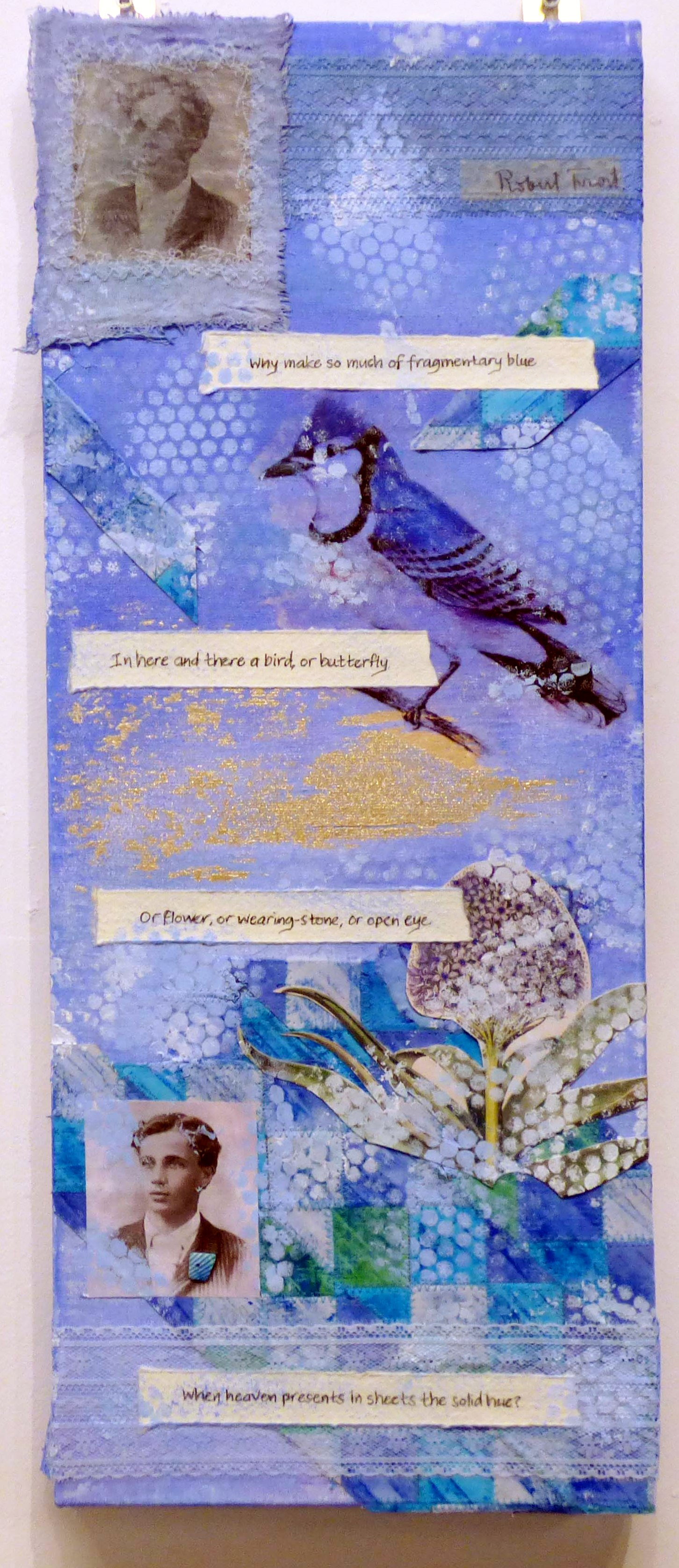 FRAGMENTARY BLUE by Sue Shepherd, Natural Progression Group, July 2021