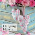 HANGING HEARTS by Rachael Rowe