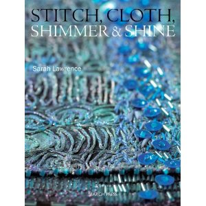 Stitch, Coth, Shimmer & Shine by Susan Lawrence