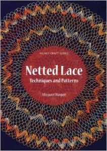 NETTED LACE by Margaret Morgan
