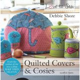 quilted cover & cosies by Debbie Shore_