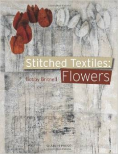stitched textiles flowers by bobby britnell
